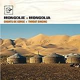 Mongolie (Chants de gorge)