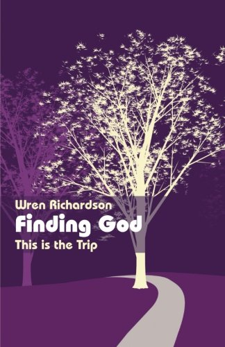 Finding God: This is the Trip PDF