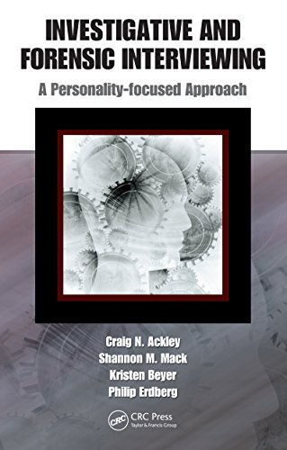 Download Investigative and Forensic Interviewing: A Personality-focused Approach Pdf