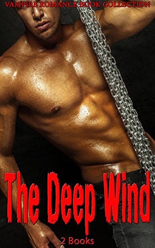 The Deep Wind: Vampire Romance Book Collection