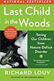 img - for Last Child in the Woods: Saving Our Children From Nature-Deficit Disorder book / textbook / text book