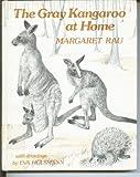 The Gray Kangaroo at Home, Margaret Rau, 0394934512