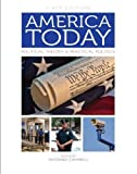 America Today: Political Theory and Practical Politics (First Edition)
