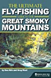 The Ultimate Fly-Fishing Guide to the Smoky Mountains Review and Comparison