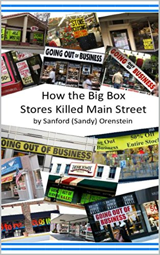How the Big Box Stores Killed Main - Stores Sanford