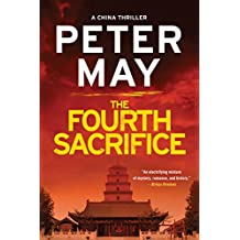 The Fourth Sacrifice (The China Thrillers Book 2)