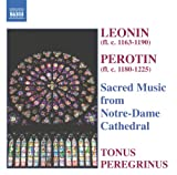 Music - Leonin, Perotin: Sacred Music from Notre-Dame Cathedral