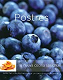 Postres: Desserts, Spanish-Language Edition (Coleccion Williams-Sonoma) (Spanish Edition)