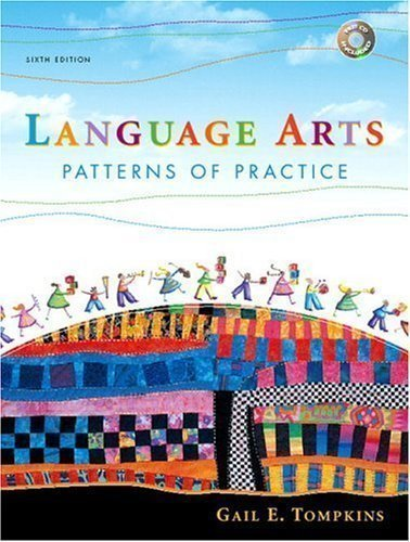By Gail E. Tompkins: Language Arts: Patterns of Practice (6th Edition) Sixth (6th) Edition