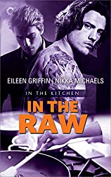 In the Raw (In the Kitchen Book 1)