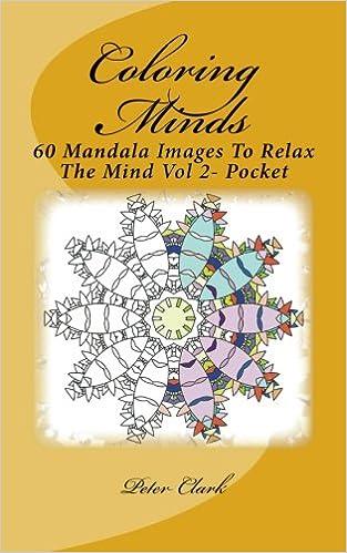 Coloring Minds  60 Mandala Images To Relax The Mind Vol 2- Pocket ... 1ec097181f5