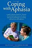 Coping with Aphasia, Sue Sheridan and Bill Pitts, 0557085209