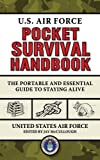 img - for U.S. Air Force Pocket Survival Handbook: The Portable and Essential Guide to Staying Alive (US Army Survival) book / textbook / text book