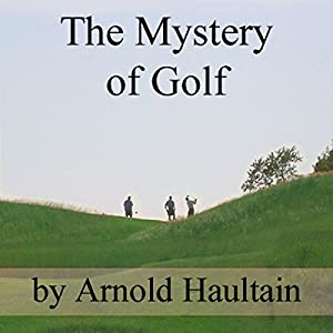 The Mystery of Golf Audiobook