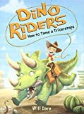 How to Tame a Triceratops (Dino Riders)