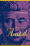 img - for A Philosophical Commentary on the <i>Politics</i> of Aristotle book / textbook / text book