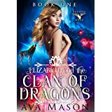 Elizabeth and the Clan of Dragons: A WhyChoose Shifter Paranormal Romance (Book 1)