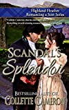 Scandal's Splendor (Highland Heather Romancing a Scot Book 4)