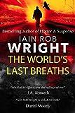The World's Last Breaths