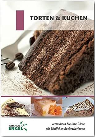 Amazon.com: Torten und Kuchen: Rezepte geeignet für den ...