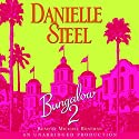 Bungalow 2 Audiobook by Danielle Steel Narrated by Michael Boatman