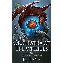 Orchestra of Treacheries: A Legend of Tivara Epic Fantasy (The Dragon Songs Saga Book 2)