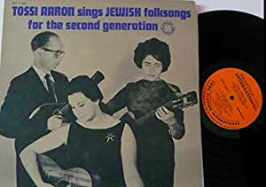 Tossi Aaron Tossi Aaron Sings Jewish Folksongs From The Second Generation