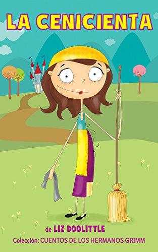LA CENICIENTA.Libro ilustrado para chicos de 3 a 8: La clásica e inolvidable