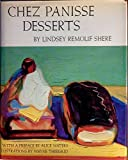 img - for Chez Panisse Desserts by Lindsey Remolif Shere (1985-09-12) book / textbook / text book