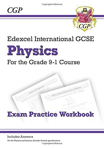 New Grade 9-1 Edexcel International GCSE Physics: Exam Practice Workbook (Includes Answers) pdf