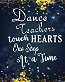 Dance Teachers touch Hearts One Step At A