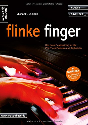 flinke-finger-das-neue-fingertraining-fr-alle-pop-rockpianisten-keyboarder-inkl-download-lehrbuch-fr-klavier-musiknoten