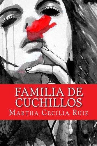 Familia de cuchillos (Spanish Edition): Martha Cecilia Ruiz ...