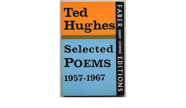 Selected Poems, 1957-67 (Faber paper covered editions), Hughes, Ted