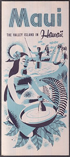 Maui: Valley Island in Hawaii tourist folder 1950s (Best Tourist Island In Hawaii)