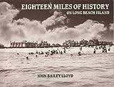 Eighteen Miles of History on Long Beach Island, John B. Lloyd, 0961520833