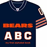 Chicago Bears ABC: My First Alphabet Book (My First Alphabet Books (Michaelson Entertainment))