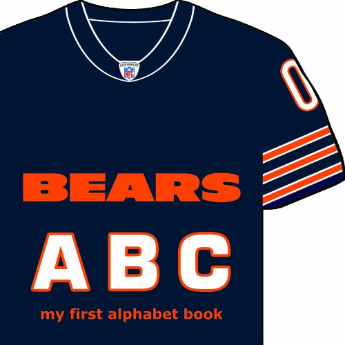 Chicago Bears ABC: My First Alphabet Book (Team-board-books)