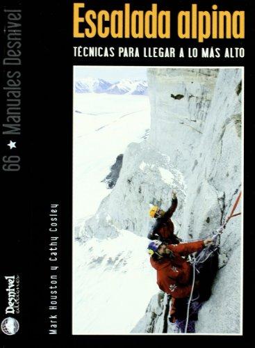 Descargar Libro Escalada Alpina Mark Houston