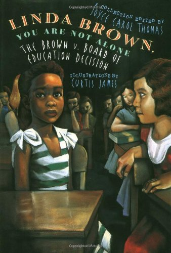 Linda Brown, You Are Not Alone: The Brown vs. Board of Education Decision