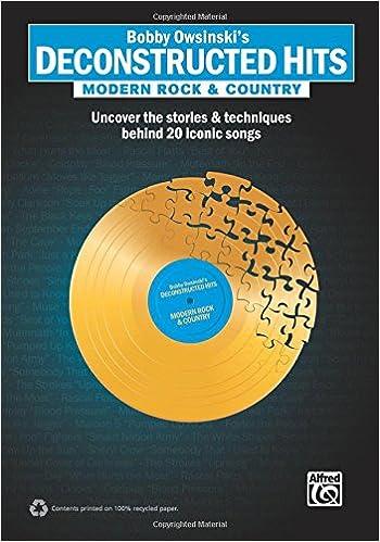 Bobby Owsinski's Deconstructed Hits -- Modern Rock &