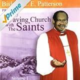 Having Church With The Saints, Vol. 1