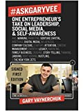 img - for #AskGaryVee: One Entrepreneur's Take on Leadership, Social Media, and Self-Awareness Autographed / Singed Copy book / textbook / text book