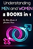 Understanding Men and Women: How Men and Women Think Differently (Marriage Advice, What a Man Wants, Understand Women, Understand a Man, Understand a Woman, Men in Relationships)