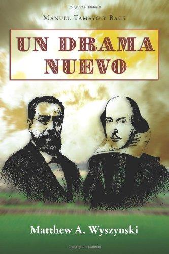 Un Drama Nuevo (Cervantes & Co. Spanish Classics) (Spanish Edition) ebook
