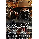 Mail Order Bride: Maybelle: Clean Historical Western Romance (Sweet Frontier Cowboys Series Book 11)