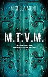 M.T.V.M.
