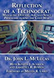 Reflections of a Technocrat, John L. McLucas and Air University Press, 1780399685