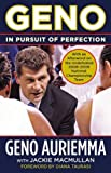img - for Geno: In Pursuit of Perfection by Auriemma, Geno, MacMullan, Jackie (October 29, 2009) Paperback book / textbook / text book