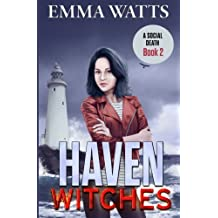 Haven Witches: A Social Death